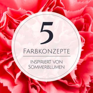 5 Ideen für Farbkonzepte, die durch deine liebsten Sommerblumen inspiriert sind.