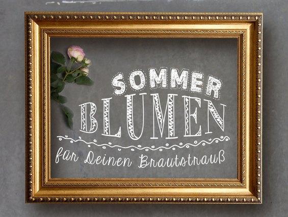 Das sind die Sommerblumen für Deinen Brautstrauß