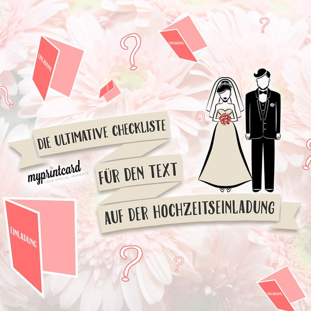 Ultimative Checkliste für den Text auf der Hochzeitseinladung