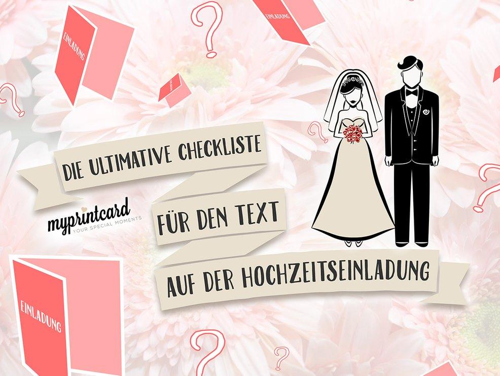 Die Checkliste Fur Den Text Auf Der Hochzeitseinladung Myprintcard