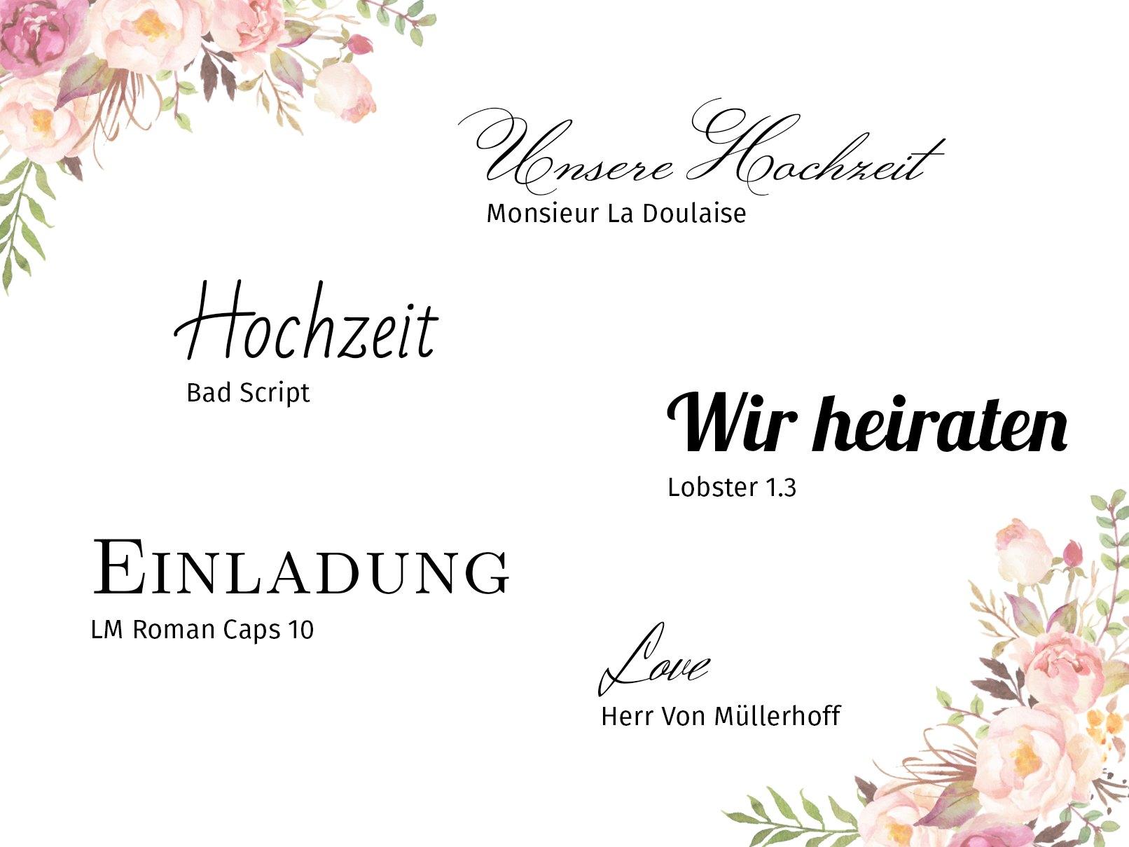 Schön Romantisch, Modern, Vintage   Diese Schriftarten Sehen Toll In Der Einladung  Aus.
